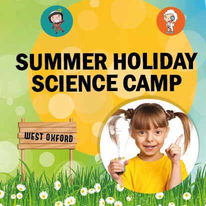 Summer Science Holiday Camp – Oxford