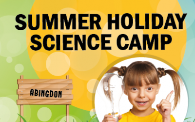 Summer Science Holiday Camp – Abingdon